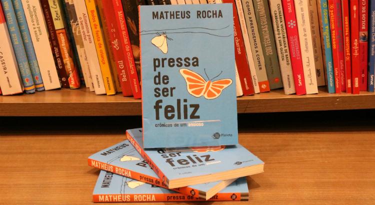 Fundador do blog Neologismo lança o livro Pressa De Ser Feliz