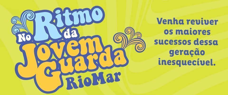 Dia do Idoso terá show de Jovem Guarda no RioMar