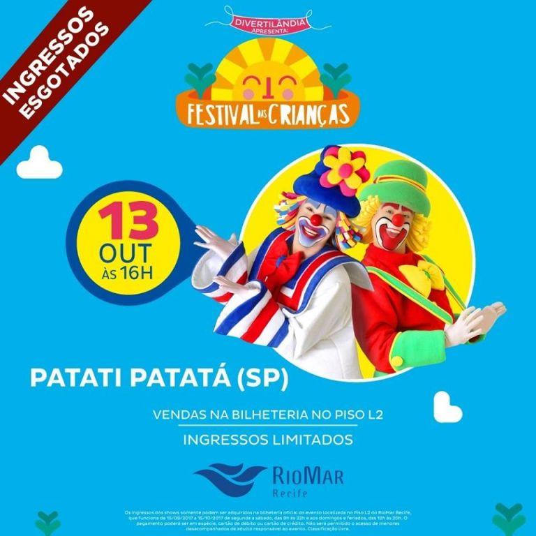 Ingressos esgotados para o show de Patati Patatá durante o Festival das Crianças