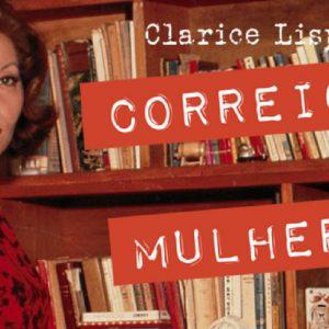"""""""Correio para mulheres"""", de Clarice Lispector, chega à Livraria Cultura"""