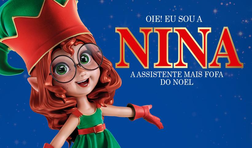 Sábado é dia de encontro com Nina, a ajudante do Papai Noel