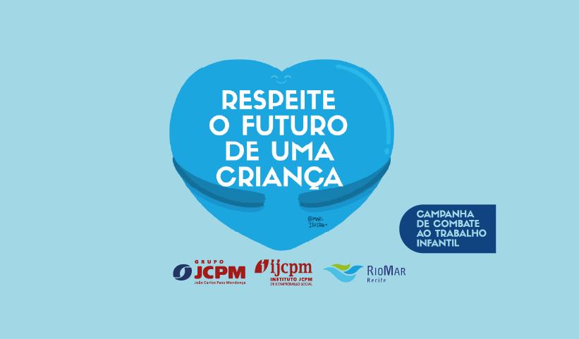 RioMar se une a entidades e lança  campanha de combate ao trabalho infantil